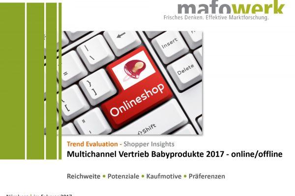 Multichannel Vertrieb Babyprodukte 2017 – online/offline